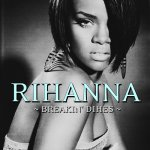 Rihanna - Breakin' Dishes