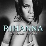 Rihanna - Breakin' Dishes
