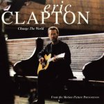 Eric Clapton - Change the World