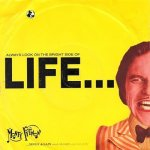 Monty Phyton - Always look on the bright side of life