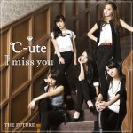 C-ute - I miss you