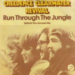 Creedence Clearwater Revival - Run Through the Jungle