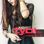 tyDi feat. Kerli - Something About You