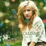 Ellie Goulding - Every Time You Go