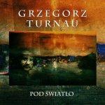 Grzegorz Turnau - Cichosza
