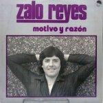 Zalo Reyes - Motivo y razón