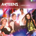 A-Teens - A Perfect Match