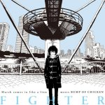 BUMP OF CHICKEN - Fighter (TV)