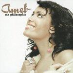 Amel Bent - Ma Philosophie