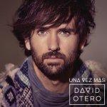 David Otero - Una vez más