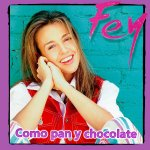 Fey - Como pan y chocolate