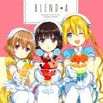 Blend A - Bon Appétit♡S (TV)