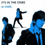 W-inds - It's In The Stars