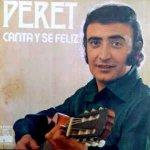 Peret - Canta y sé feliz