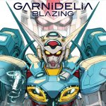GARNiDELiA - Blazing (TV)