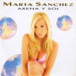 Marta Sánchez - Arena y sol
