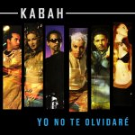 Kabah - Yo no te olvidaré