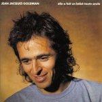 Jean-Jacques Goldman - Elle a fait un bébé toute seule