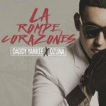 Daddy Yankee y Ozuna - La rompe corazones
