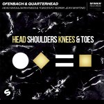 Ofenbach, Quarterhead & Norma Jean Martine - Head Shoulders Knees & Toes