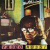 Vasco Rossi - Una canzone per te