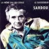 Michel Sardou - La Même Eau Qui Coule