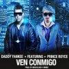Daddy Yankee & Prince Royce - Ven conmigo