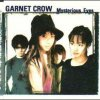 Garnet Crow - Mysterious eyes