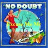 No Doubt - Excuse Me Mr