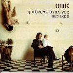 OBK - Quiéreme otra vez