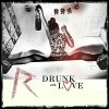 Rihanna - Drunk On Love